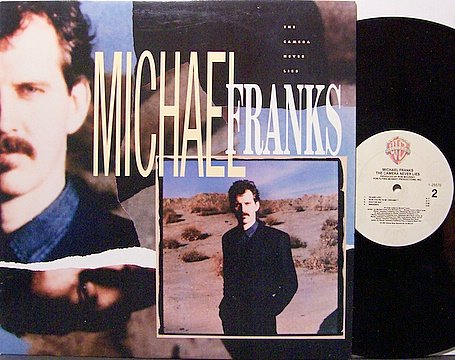 Franks, Michael - The Camera Never Lies - Vinyl LP Record - Jazz