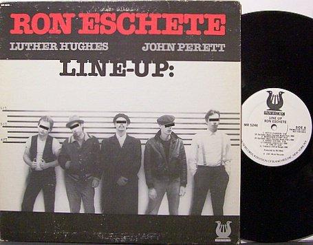 Eschete, Ron - Line Up - Vinyl LP Record - White Label Promo - Jazz