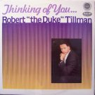 Tillman, Robert The Duke - Thinking Of You - Sealed Vinyl LP Record - R&B Soul