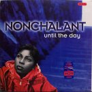 Nonchalant - Until The Day - Sealed Vinyl LP Record - R&B Soul Hip Hop