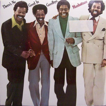 Manhattans, The - There's No Good In Goodbye - Sealed Vinyl LP Record - R&B Soul