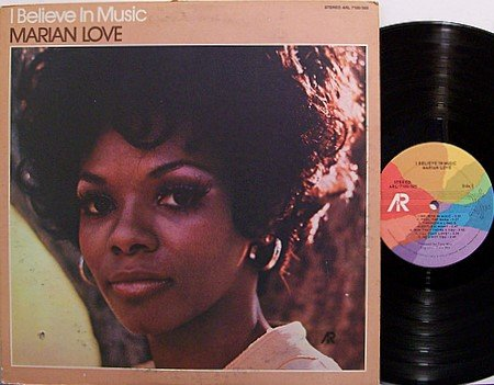 Love, Marian - I Believe In Music - Vinyl LP Record - R&B Soul