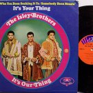 Isley Brothers - It's Your Thing / It's Our Thing - Vinyl LP Record - R&B Soul