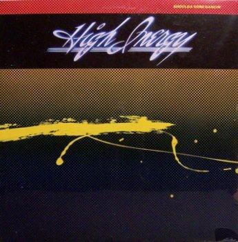 High Energy - Shoulda Been Dancin' - Sealed Vinyl LP Record - R&B Disco Dance