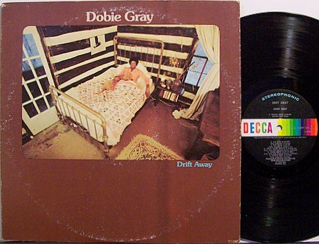 Gray, Dobie - Drift Away - Vinyl LP Record - R&B Soul