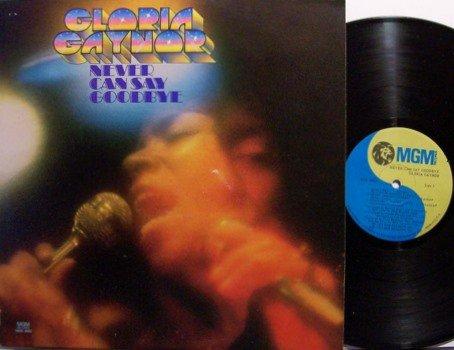 Gaynor, Gloria - Never Can Say Goodbye - Vinyl LP Record - R&B Soul