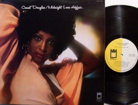 Douglas, Carol - Midnight Love Affair - Vinyl LP Record - R&B Soul