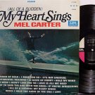 Carter, Mel - All Of A Sudden My Heart Sings - Vinyl LP Record - R&B Soul
