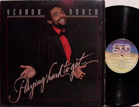 Burch, Vernon - Playing Hard To Get - Vinyl LP Record - R&B Soul