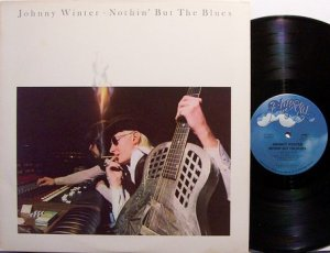 Winter, Johnny - Nothin' But The Blues - Vinyl LP Record - Blues