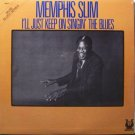 Memphis Slim - I'll Just Keep On Singin' The Blues - Sealed Vinyl LP Record - Blues