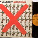 Wild Turkey - Battle Hymn - Vinyl LP Record - Rock