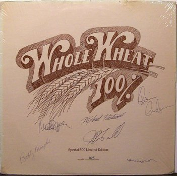 Whole Wheat - 100% Whole Wheat - Signed - Sealed Vinyl LP Record - Rock