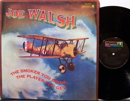 Walsh, Joe - The Smoker You Drink The Player You Get - Vinyl LP Record - Rock