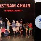 Vietnam Chain - Susmoala Beat - Vinyl LP Record + Insert - Rock