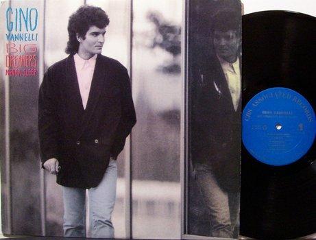 Vannelli, Gino - Big Dreamers Never Sleep - Vinyl LP Record - Rock