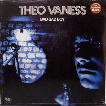 Vaness, Theo - Bad Bad Boy - Sealed Vinyl LP Record - Disco Rock