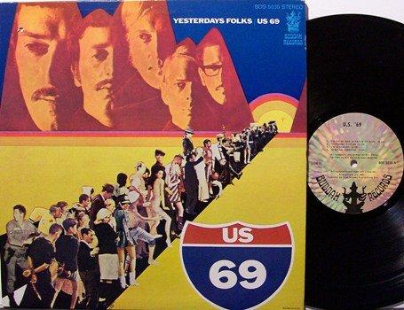 US 69 - Yesterdays Folks - Vinyl LP Record - U S 69 - Rock