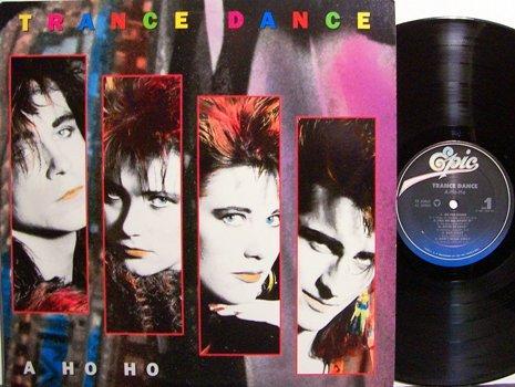Trance Dance - A Ho Ho - Vinyl LP Record - Rock
