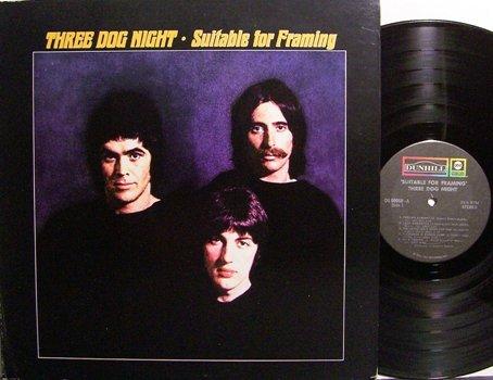 Three Dog Night - Suitable For Framing - Vinyl LP Record - Rock