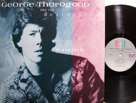 Thorogood, George - Maverick - Vinyl LP Record - Rock