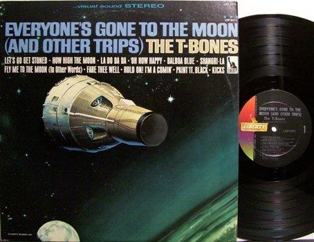 T Bones, The - Everyone's Gone To The Moon - Vinyl LP Record - T-Bones - Rock