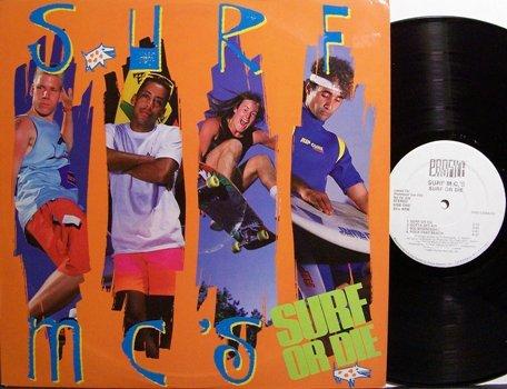 Surf MC's - Surf Or Die - Vinyl LP Record - Rock