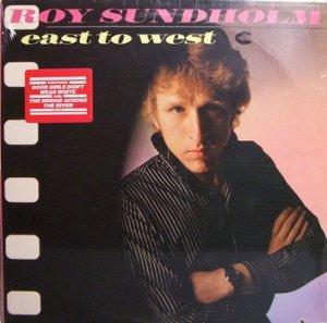 Sundholm, Roy - East To West - Sealed Vinyl LP Record - Rock