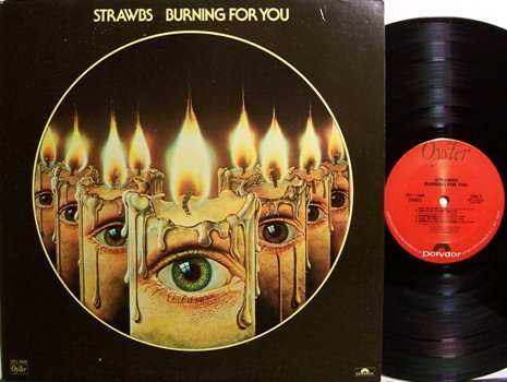 Strawbs - Burning For You - Vinyl LP Record - Rock