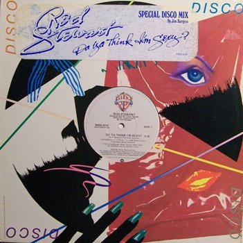 "Stewart, Rod - Do Ya Think I'm Sexy (Special Disco Mix) - Vinyl 12"" Single Record - Rock"