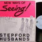 Stepford Husbands, The - New Ways Of Seeing - Vinyl LP Record - Rock