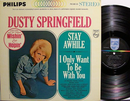 Springfield, Dusty - Stay Awhile / I Only Want To Be With You - Vinyl LP Record - Rock