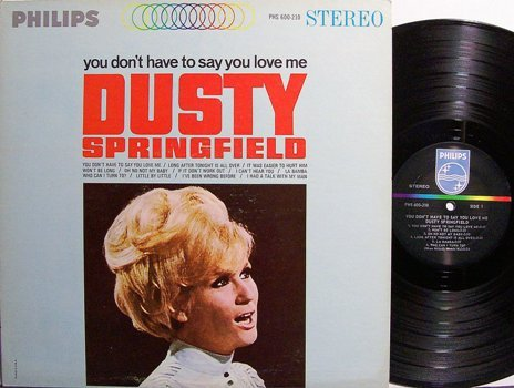Springfield, Dusty - You Don't Have To Say You Love Me - Vinyl LP Record - Rock