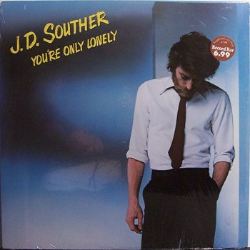Souther J.D. - You're Only Lonely - Sealed Vinyl LP Record - Rock