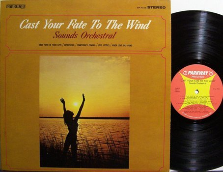 Sounds Orchestral - Cast Your Fate To The Wind - Vinyl LP Record - Pop Rock