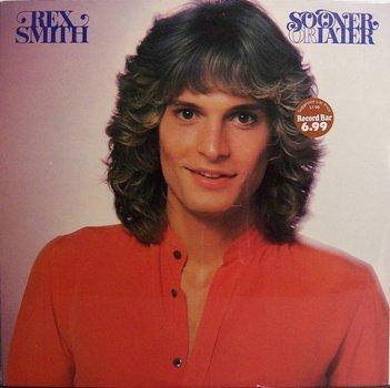 Smith, Rex - Sooner Or Later - Sealed Vinyl LP Record - Rock