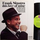 Sinatra, Frank - This Love Of Mine - Vinyl LP Record - Pop