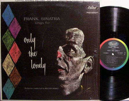 Sinatra, Frank - Sings For Only The Lonely - Stereo - Vinyl LP Record - Pop