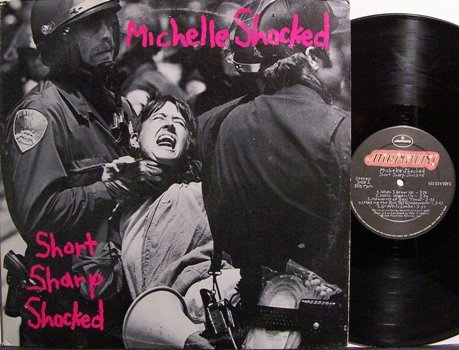 Shocked, Michelle - Short Sharp Shocked - Vinyl LP Record - Rock