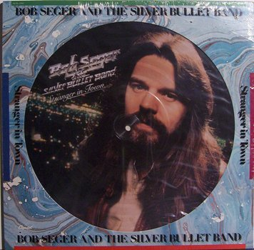 Seger, Bob - Stranger In Town - Picture Disc - Sealed Vinyl LP Record - Rock
