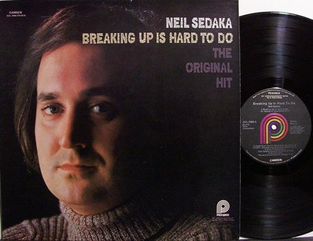 Sedaka, Neil - Breaking Up Is Hard To Do The Original Hits - Vinyl LP Record - Pop Rock