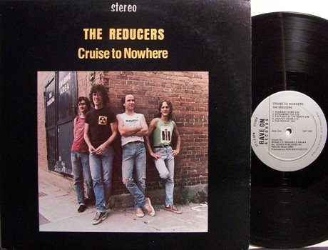Reducers, The - Cruise To Nowhere - Vinyl LP Record - Power Pop Rock