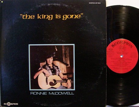 McDowell, Ronnie - The King Is Gone - Vinyl LP Record - Elvis - Country