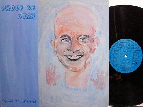 Proof Of Utah - Happy To Be Here - German Pressing - Vinyl LP Record - Rock