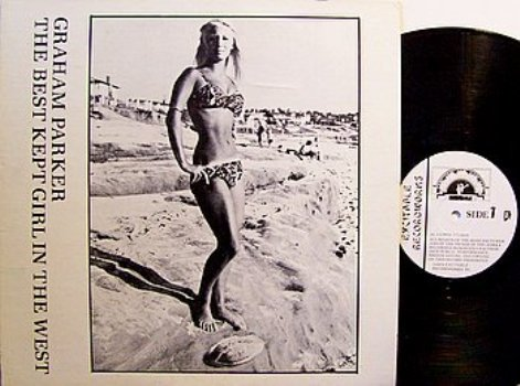 Parker, Graham - The Best Kept Girl In The West - Vinyl LP Record - Rock