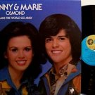 Osmond, Donny & Marie - Make The World Go Away - Vinyl LP Record - Pop Rock