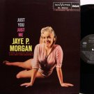 Morgan, Jaye P. - Just You Just Me - Spain Pressing - Vinyl LP Record - Pop