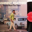 Mathis, Johnny - Those Were The Days - Vinyl LP Record - Pop