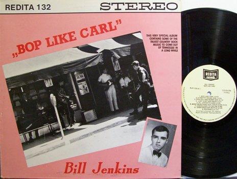 Jenkins Bill Bop Like Carl Perkins Holland Pressing