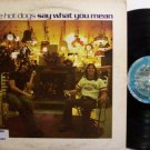 Hot Dogs, The - Say What You Mean - Vinyl LP Record - Ardent / Memphis - Rock